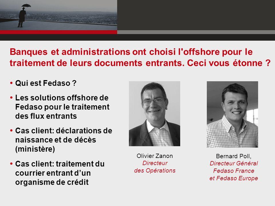 Qui est Fedaso ? Les solutions offshore de Fedaso pour le traitement des flux entrants Cas client: déclarations de naissance et de décès (ministère) C