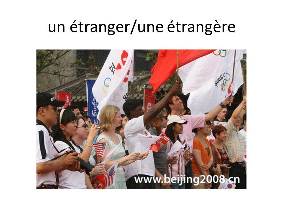 un étranger/une étrangère
