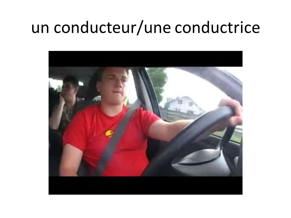 un conducteur/une conductrice