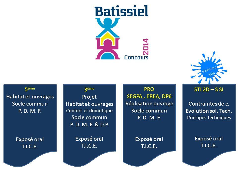 2014 3 ème Projet Habitat et ouvrages Confort et domotique Socle commun P.
