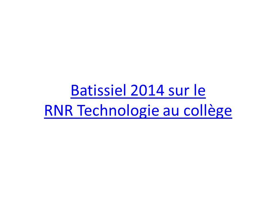 Batissiel 2014 sur le RNR Technologie au collège