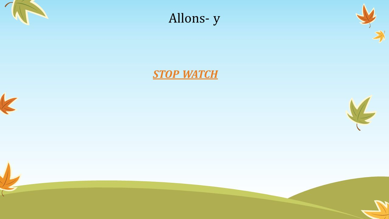 Allons- y STOP WATCH