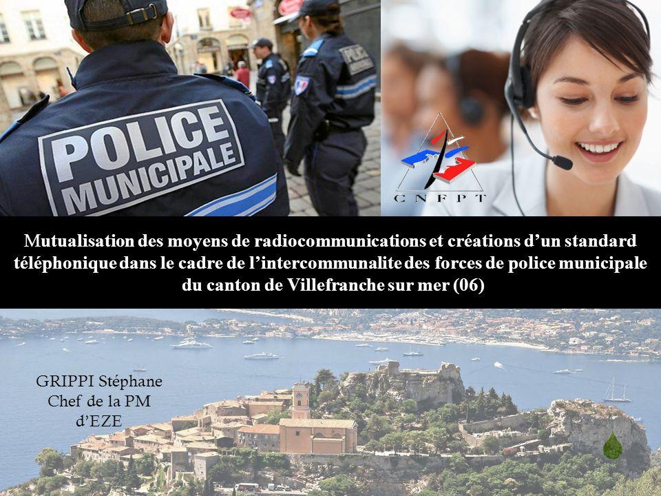 Mutualisation des moyens de radiocommunications et créations dun standard téléphonique dans le cadre de lintercommunalite des forces de police municip