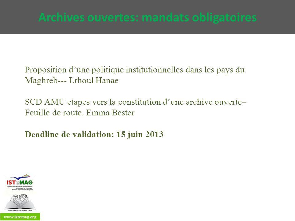Archives ouvertes: mandats obligatoires Proposition dune politique institutionnelles dans les pays du Maghreb--- Lrhoul Hanae SCD AMU etapes vers la c