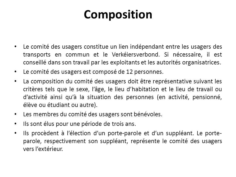 Composition Le comité des usagers constitue un lien indépendant entre les usagers des transports en commun et le Verkéiersverbond. Si nécessaire, il e
