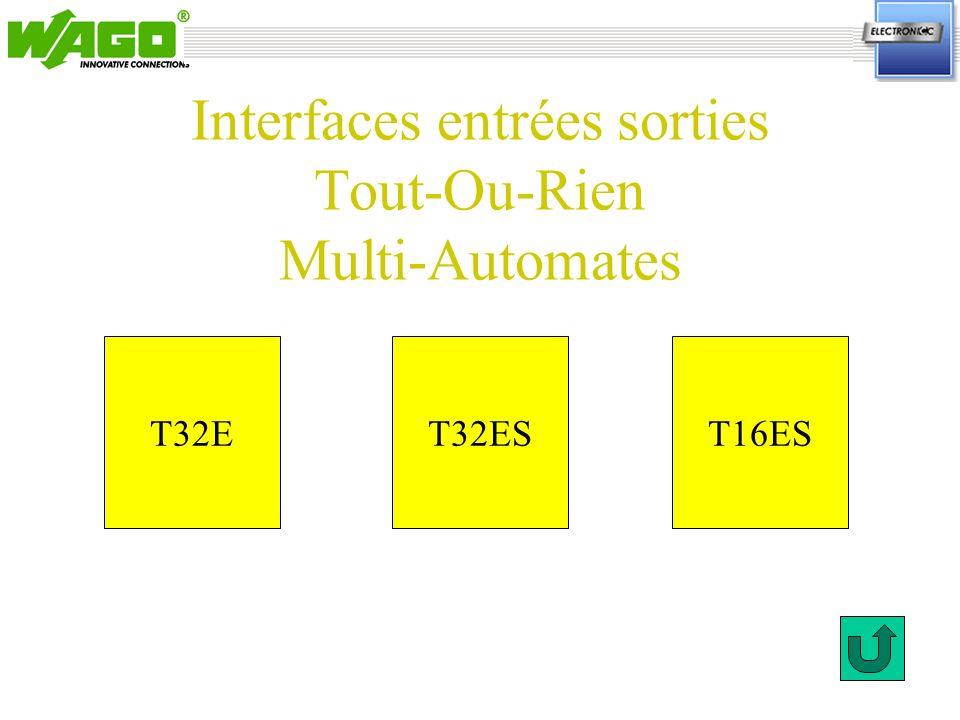 Interfaces entrées sorties Tout-Ou-Rien Multi-Automates T32ET16EST32ES