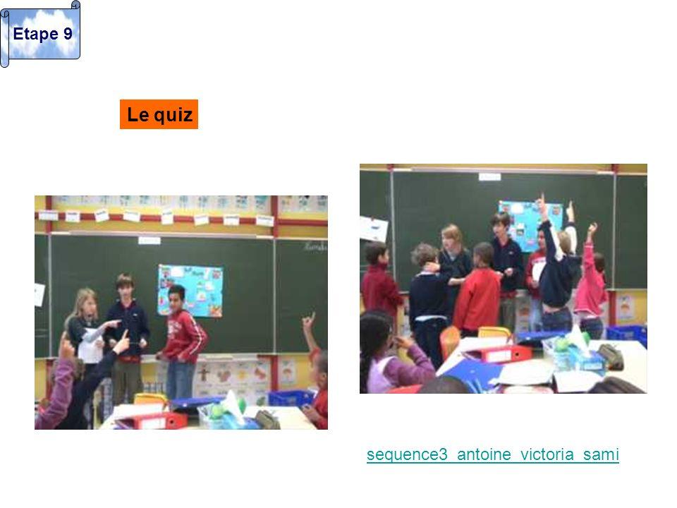 Le quiz sequence3_antoine_victoria_sami Etape 9