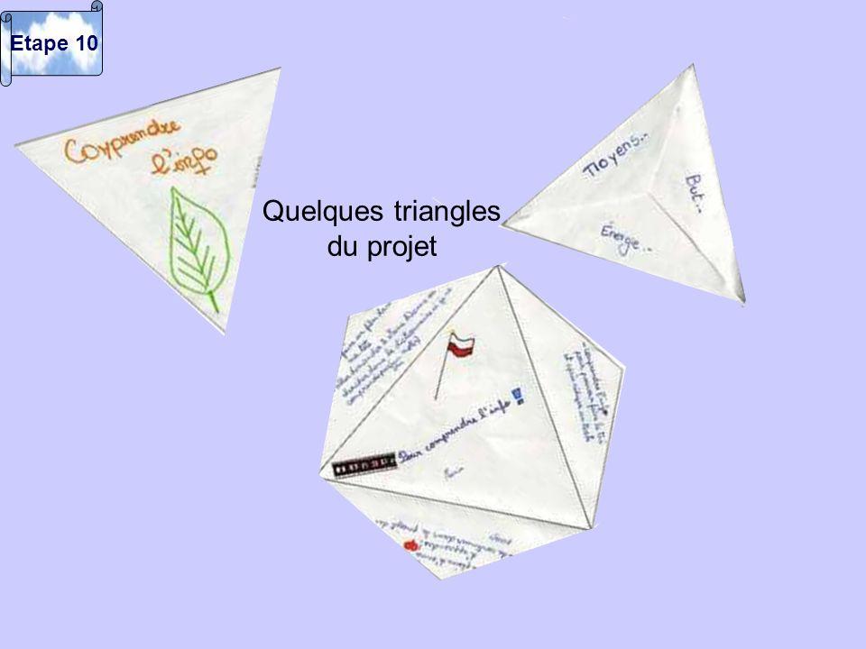 Quelques triangles du projet Etape 10