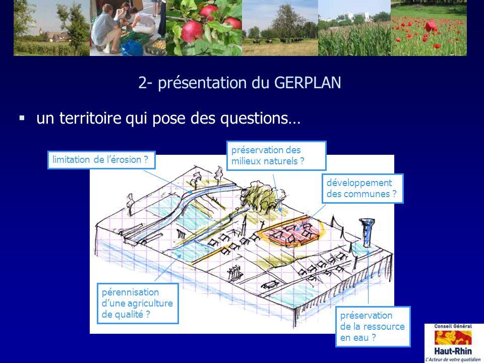 2- présentation du GERPLAN §un territoire qui pose des questions… développement des communes ? préservation de la ressource en eau ? préservation des