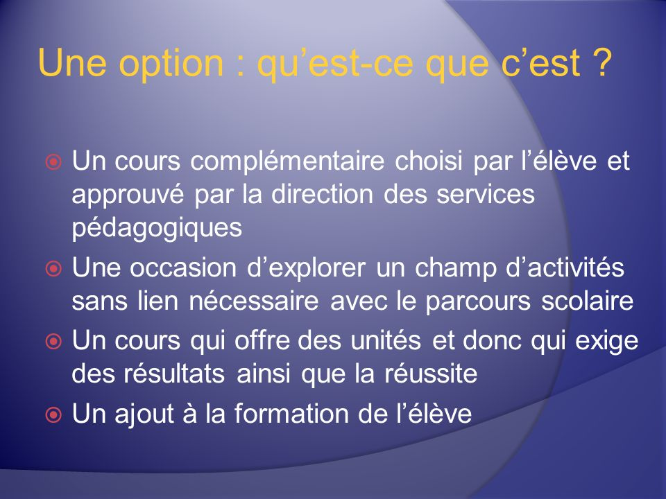 Une option : quest-ce que cest .