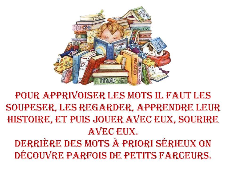 COCASSERIES DE LA LANGUE FRANCAISE Images et textes pris sur le net et mis en diapo par Colette
