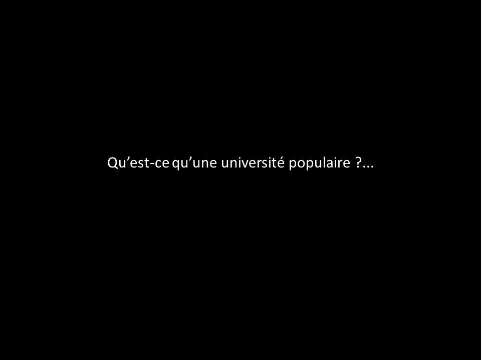 Quest-ce quune université populaire ?...