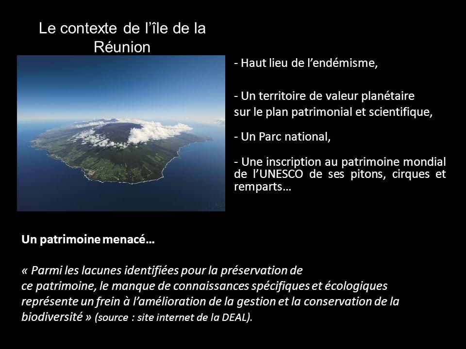 Le contexte de lîle de la Réunion - Haut lieu de lendémisme, - Un territoire de valeur planétaire sur le plan patrimonial et scientifique, - Un Parc n
