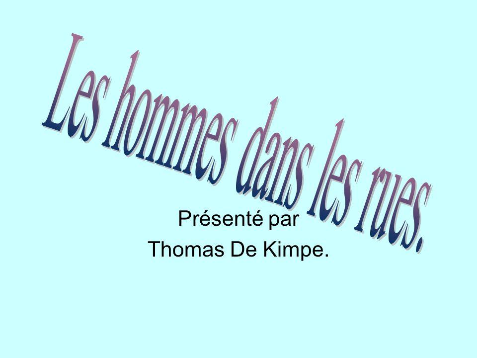 Présenté par Thomas De Kimpe.