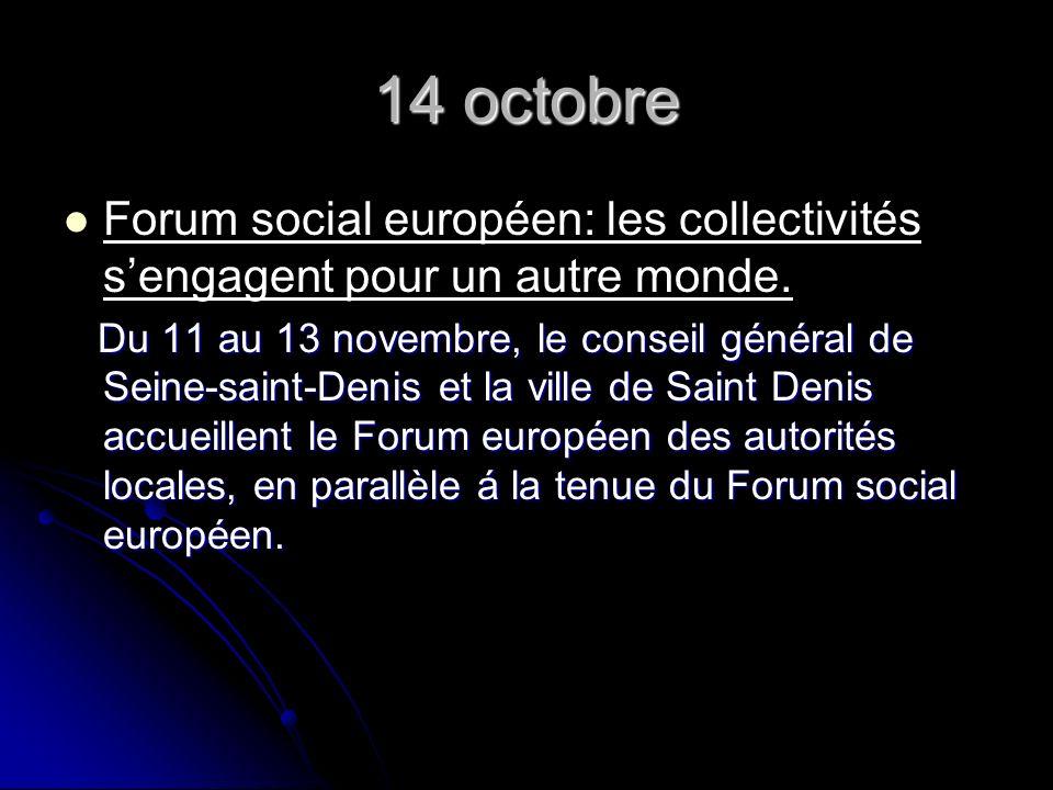 14 octobre Forum social européen: les collectivités sengagent pour un autre monde.