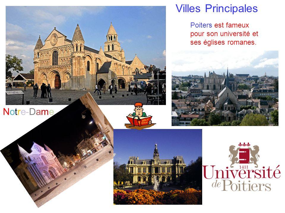 Notre-Dame Villes Principales Poiters est fameux pour son université et ses églises romanes.