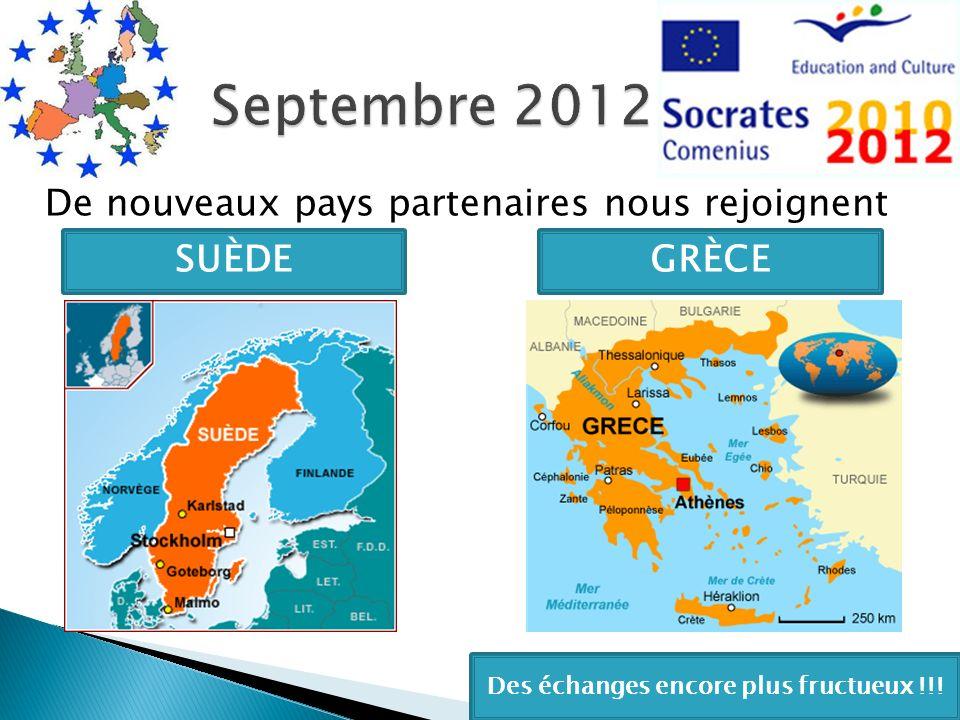 De nouveaux pays partenaires nous rejoignent SUÈDEGRÈCE Des échanges encore plus fructueux !!!