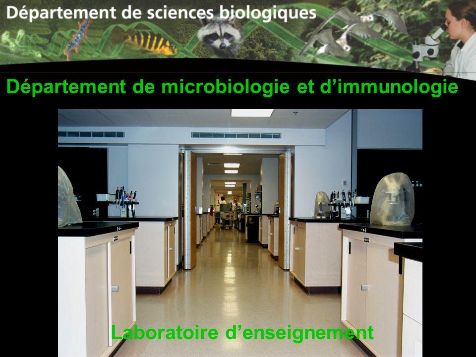Laboratoire denseignement Département de microbiologie et dimmunologie