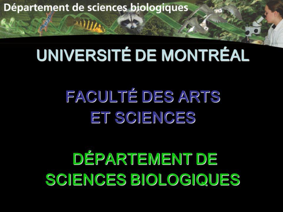 UNIVERSITÉ DE MONTRÉAL FACULTÉ DES ARTS ET SCIENCES DÉPARTEMENT DE DÉPARTEMENT DE SCIENCES BIOLOGIQUES