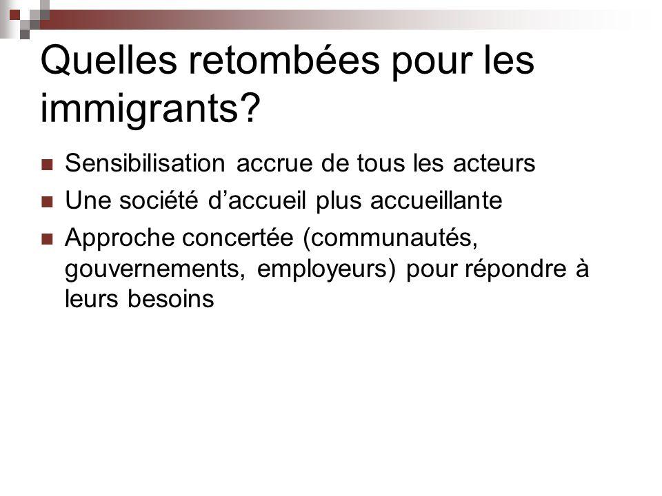 Quelles retombées pour les immigrants.