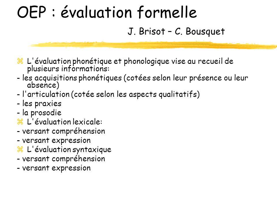 OEP : évaluation formelle J.Brisot – C.