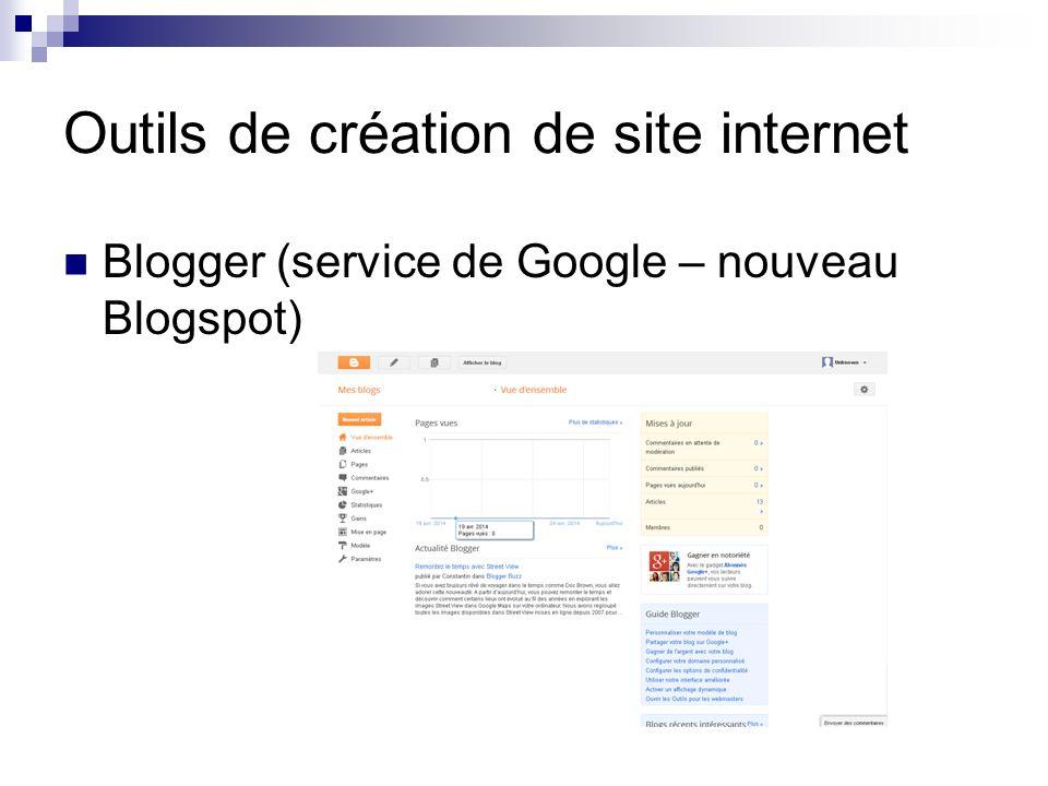 Outils de création de site internet Blogger (service de Google – nouveau Blogspot)