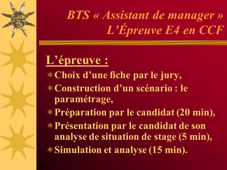BTS « Assistant de manager » LÉpreuve E4 en CCF Lépreuve : Choix dune fiche par le jury, Construction dun scénario : le paramétrage, Préparation par l