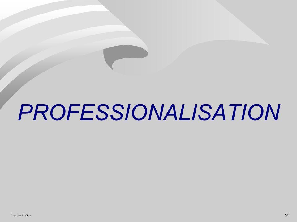 26Socrates Mailbox PROFESSIONALISATION