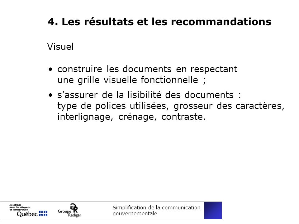 Simplification de la communication gouvernementale 4.