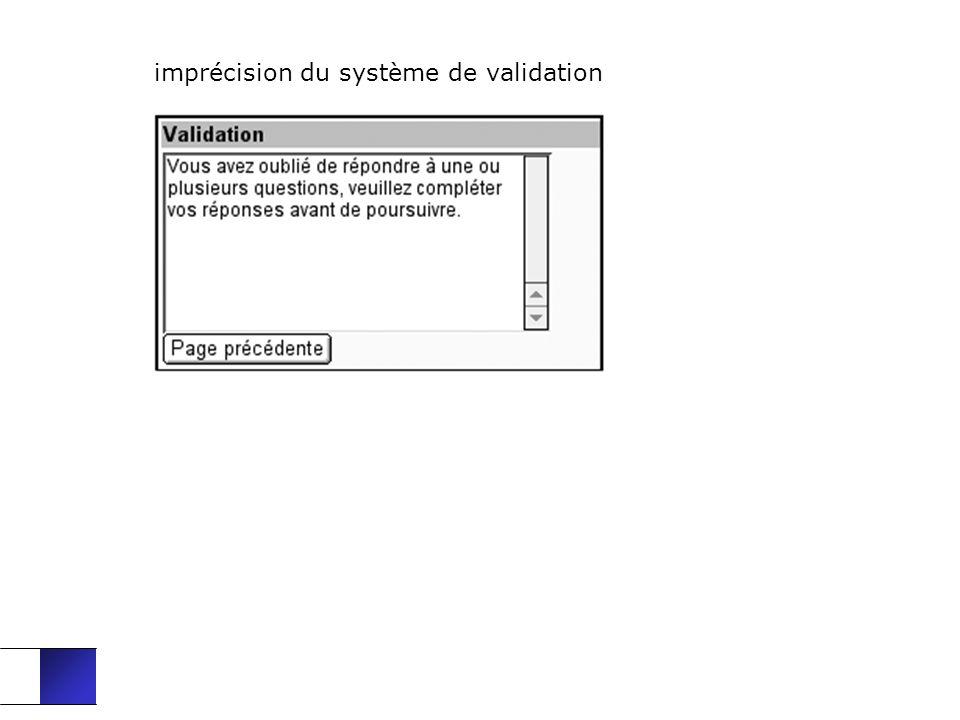 imprécision du système de validation