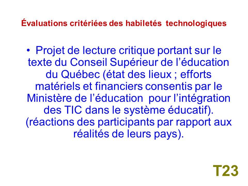 Évaluations critériées des habiletés technologiques Réalisation dun rapport de lecture à partir des textes rendus disponibles sur un site de textes.