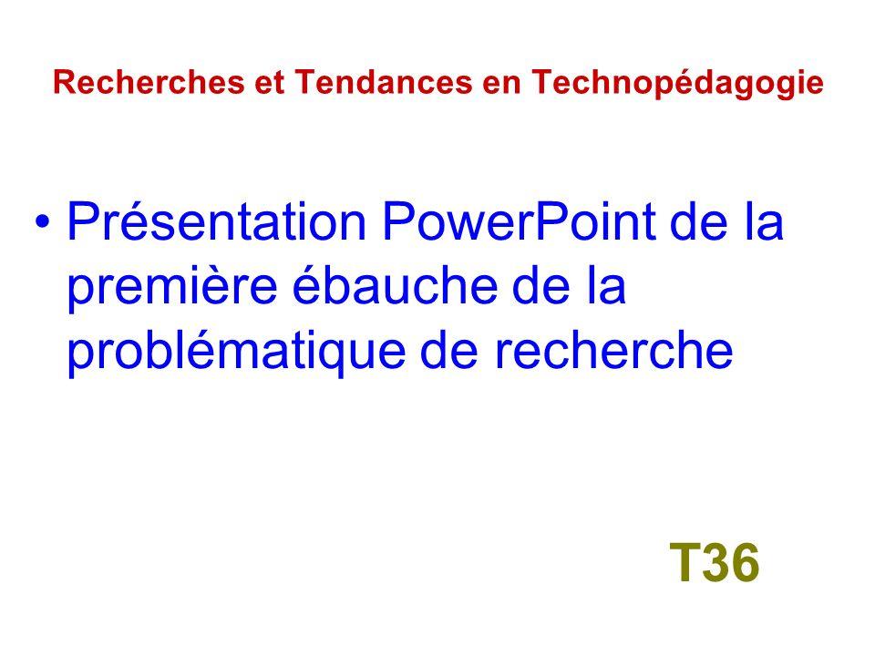 4 – Recherches et Tendances en Technopédagogie T35