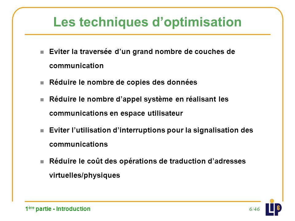 37/46 4 ème partie - Optimisations des traductions dadresses Principe de la méthode