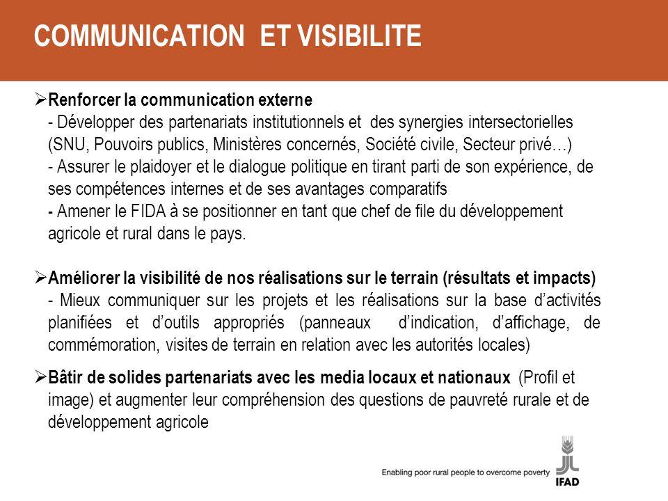 COMMUNICATION ET VISIBILITE Renforcer la communication externe - Développer des partenariats institutionnels et des synergies intersectorielles (SNU,