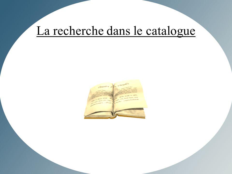La recherche dans le catalogue