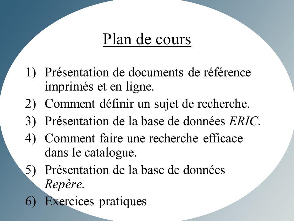 Plan de cours 1)Présentation de documents de référence imprimés et en ligne.