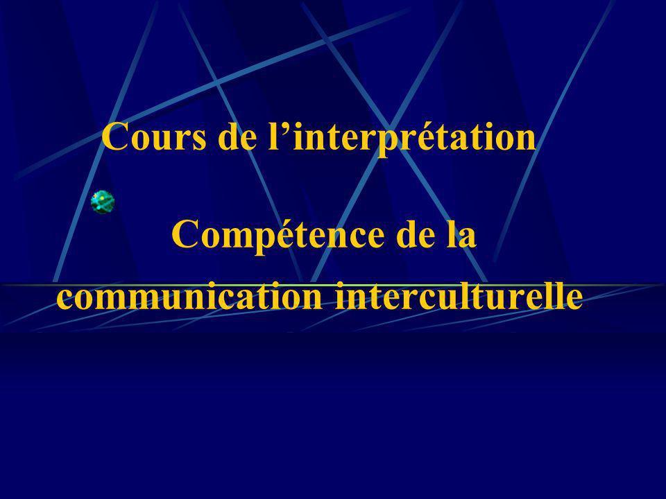 Cours de linterprétation Compétence de la communication interculturelle