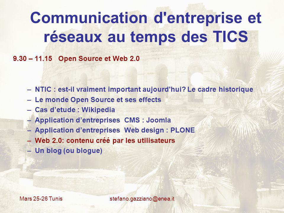 Mars 25-26 Tunis stefano.gazziano@enea.it Open Source et Web 2.0 Applications dans lentreprise: JOOMLA Joomla est un système de gestion de contenu (en anglais, CMS, pour Content Management system) créé par une équipe internationale de développeurs récompensée à maintes reprises, celle-là même qui a hissé Mambo vers les sommets.