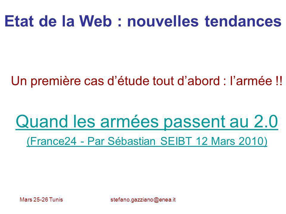Mars 25-26 Tunis stefano.gazziano@enea.it Web 2.0 pour les entreprises Entreprise 2.0 - Utilization des outils Open Source et plate forme Internet (Intranet / Extranet) - Web marketing, information comme atout - Communication interne (réseau social professionnel)