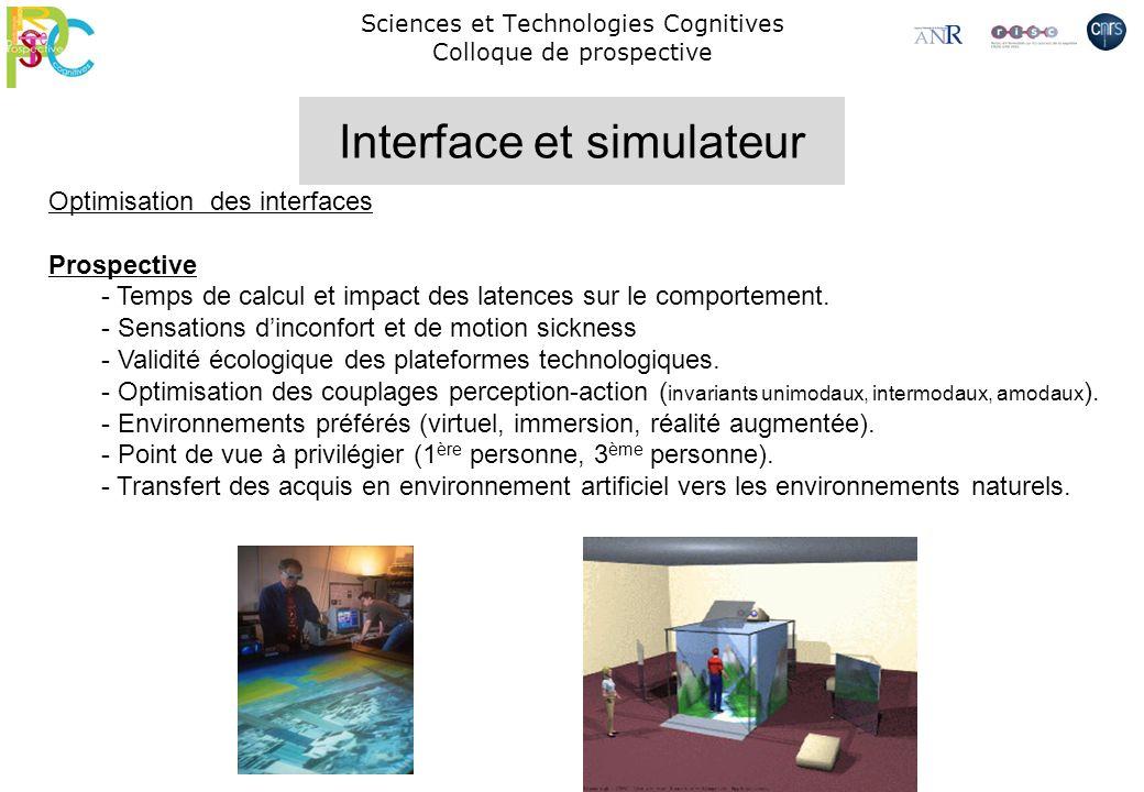 Sciences et Technologies Cognitives Colloque de prospective Optimisation des interfaces Prospective - Temps de calcul et impact des latences sur le co