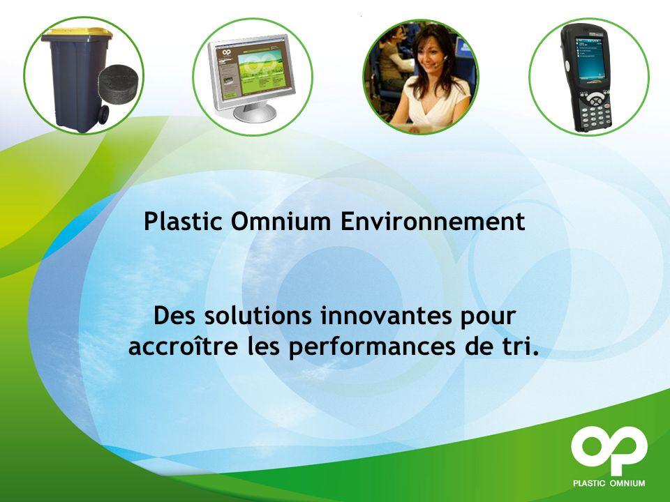 Plastic Omnium Environnement Des solutions innovantes pour accroître les performances de tri.
