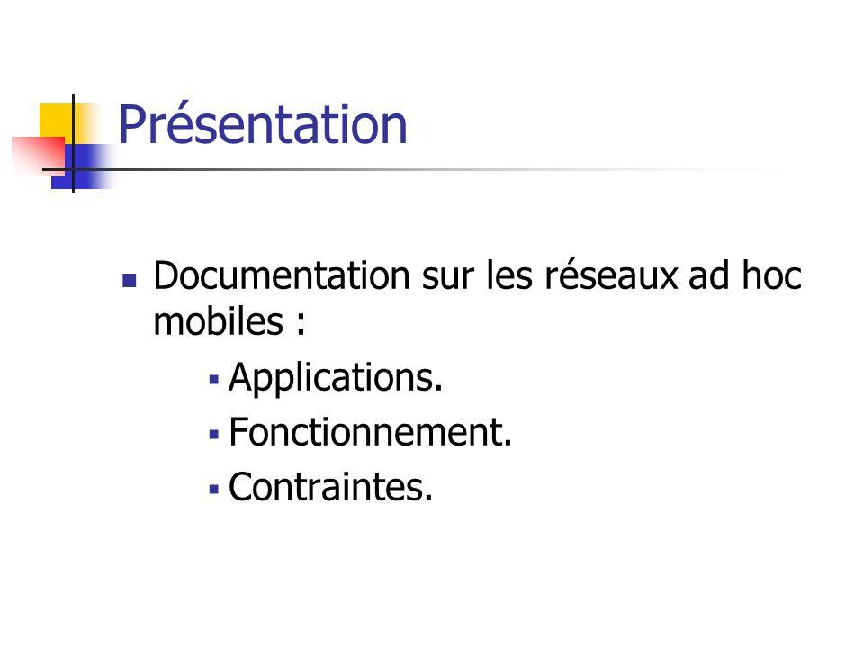 Présentation Documentation sur les réseaux ad hoc mobiles : Applications.