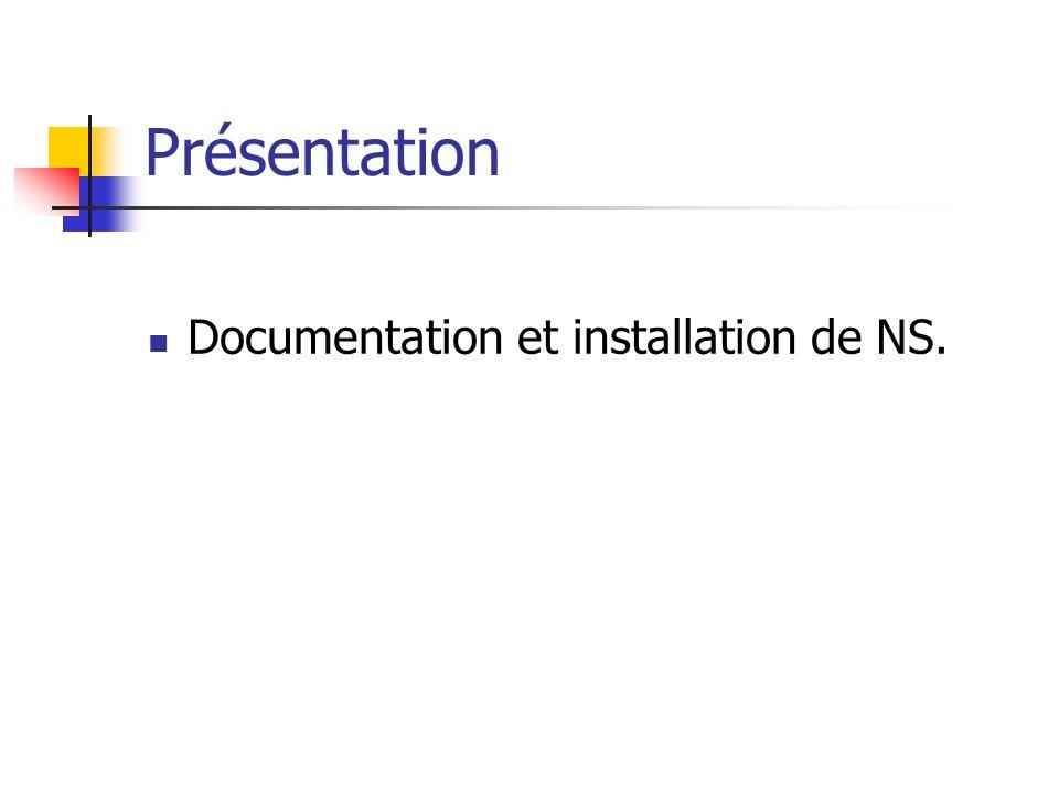 Présentation Documentation et installation de NS.