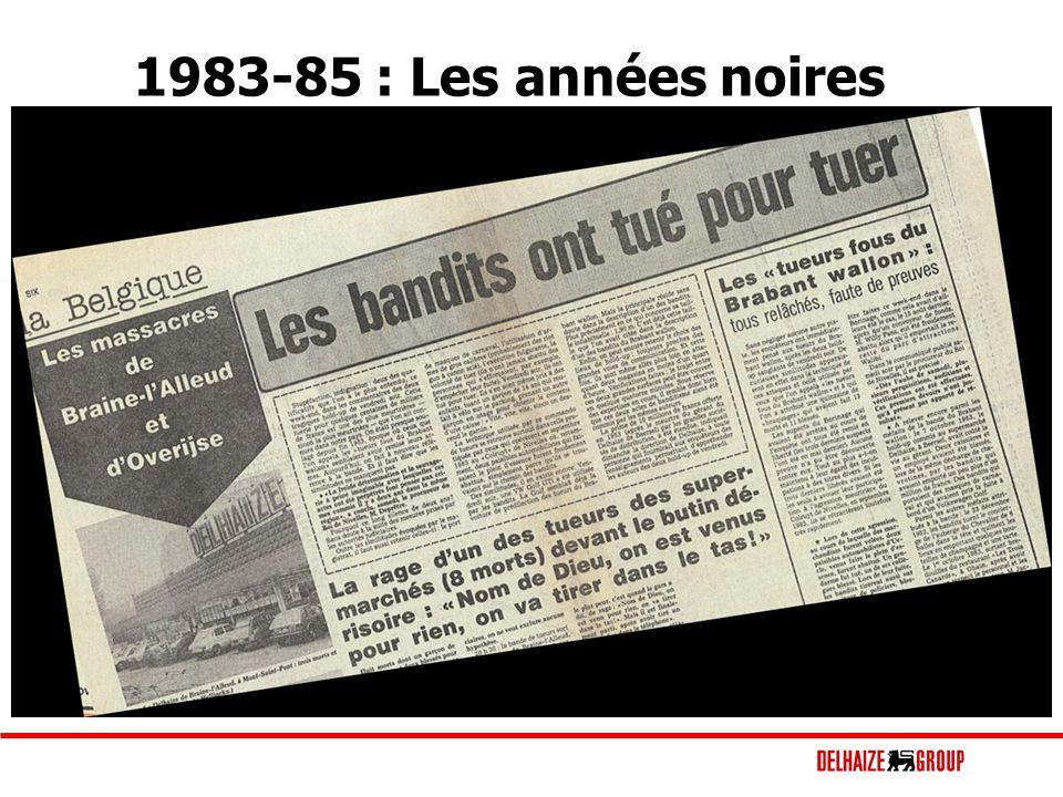 1983-85 : Les années noires