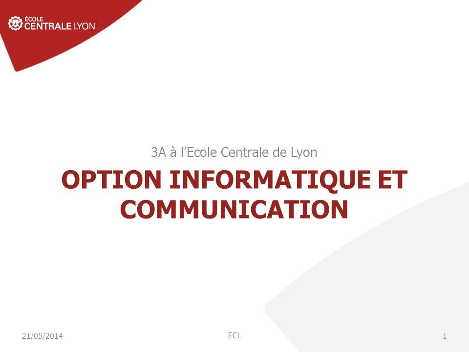 Option Informatique et Communication Responsables : M.