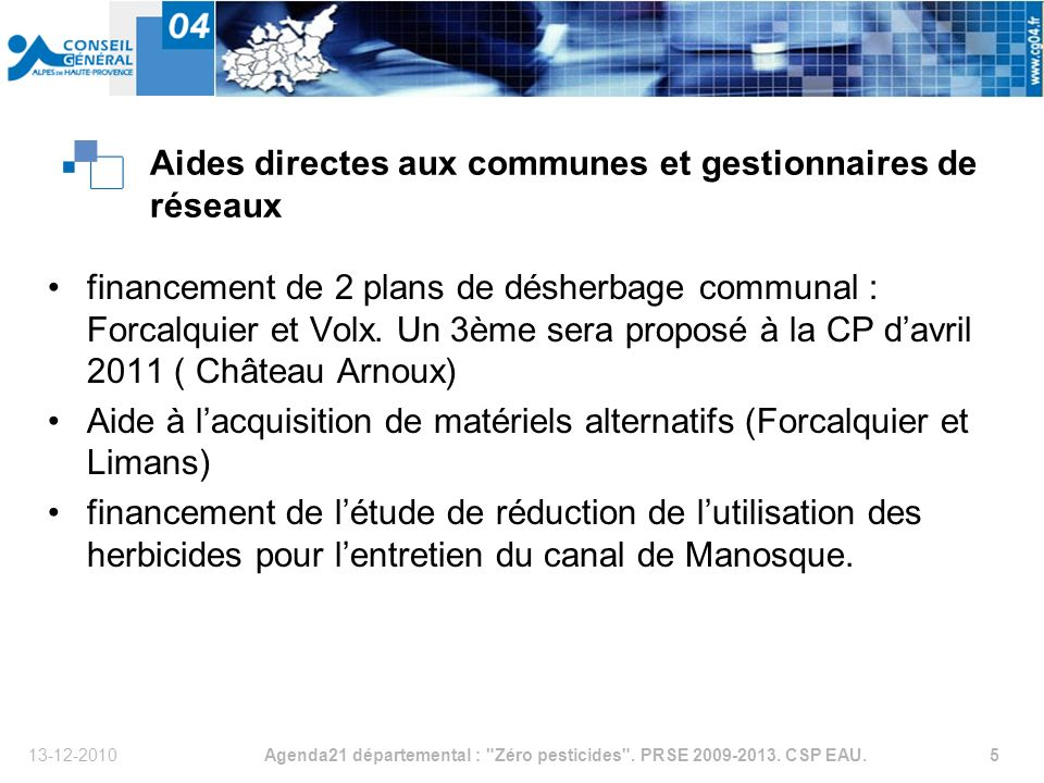 13-12-2010Agenda21 départemental : Zéro pesticides .