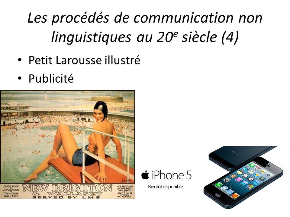Les procédés de communication non linguistiques au 20 e siècle (4) Petit Larousse illustré Publicité