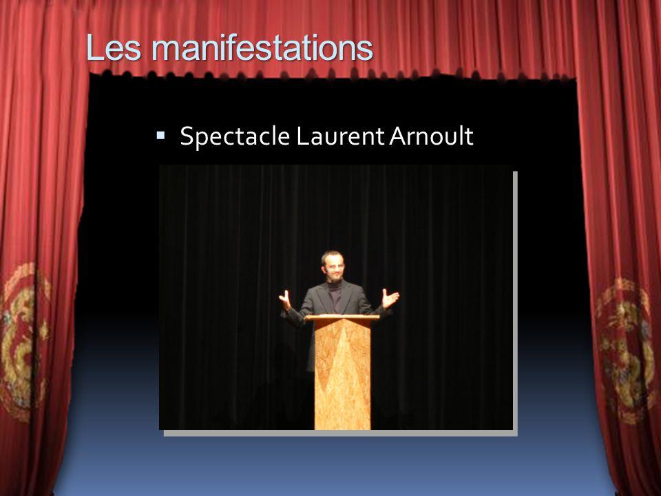 Les manifestations Spectacle Laurent Arnoult