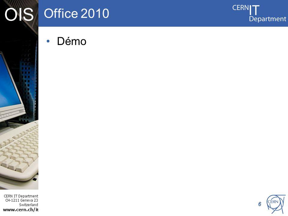 CERN IT Department CH-1211 Geneva 23 Switzerland www.cern.ch/i t OIS Edition HTML avec Expression Web Windows XP – Edition de pages html simples –SharePoint Designer 2007 Windows 7 – Edition de pages html simples –Expression Web Disponible par CMF Les fonctionnalités principales sont les mêmes SharePoint Designer 2010 –Seulement pour modifier les sites SharePoint 7