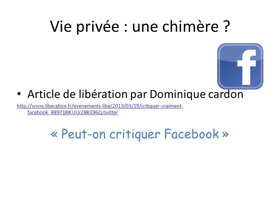 Vie privée : une chimère .